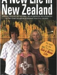'A New Life In New Zealand' by Paul Goddard