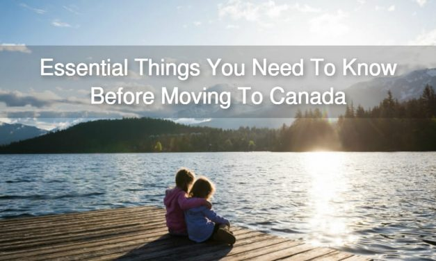 Essential Things You Need To Know Before Moving To Canada: A Video Guide